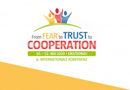 From Fear to Trust to Cooperation – 6. internationale Konferenz