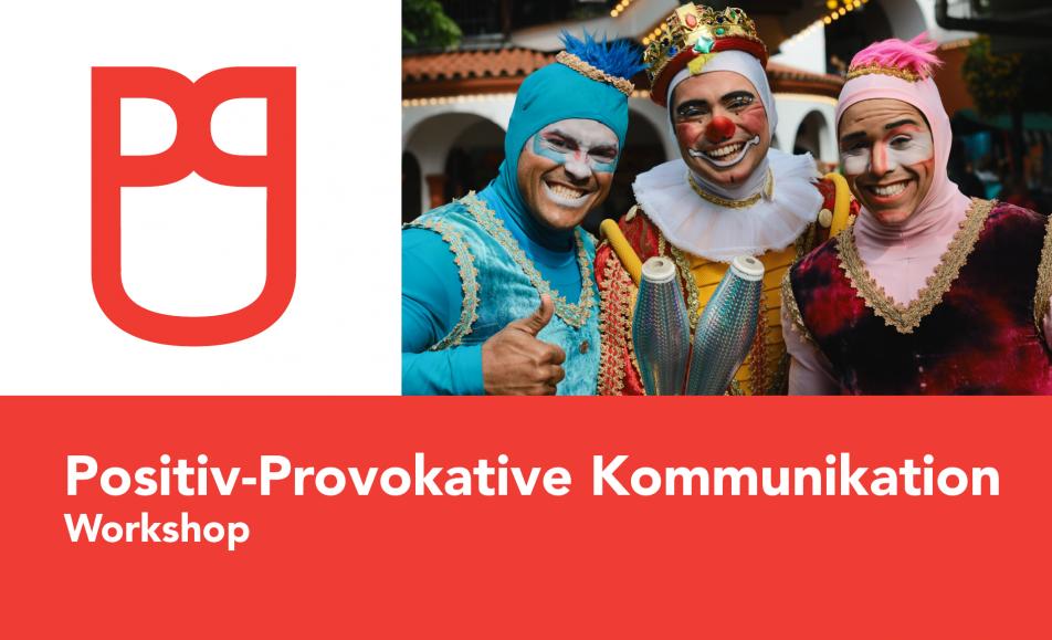 Positiv-Provokative Kommunikation