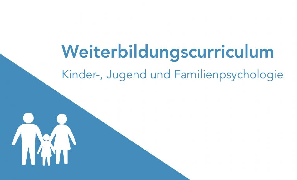 4. DG – Weiterbildungscurriculum Kinder-, Jugend- und Familienpsychologie