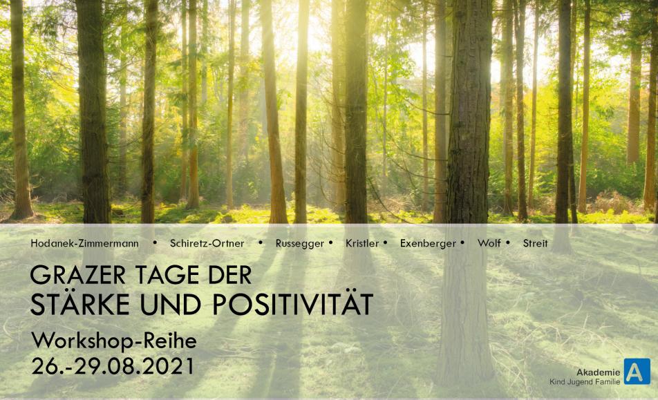 """Workshop-Reihe """"Grazer Tage der Stärke und Positivität"""""""
